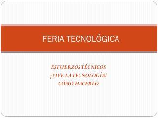 FERIA TECNOLÓGICA