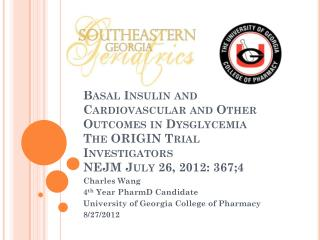 Charles Wang 4 th  Year PharmD Candidate University of Georgia College of Pharmacy 8/27/2012