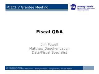 Fiscal Q&A