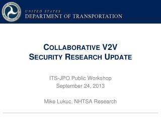 Collaborative V2V  Security Research Update