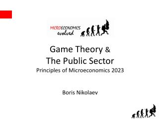 Game Theory  & The Public Sector Principles of Microeconomics 2023 Boris Nikolaev