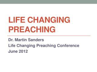 LIFE CHANGING PREACHING