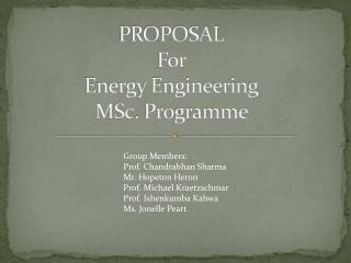PROPOSAL    For  Energy Engineering MSc .  Programme