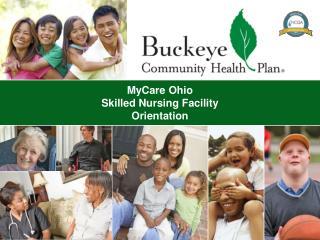 MyCare  Ohio Skilled Nursing Facility  Orientation