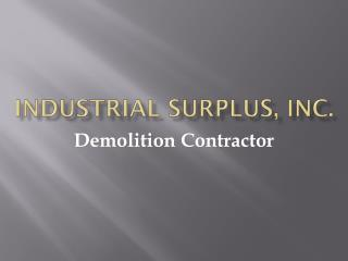 Industrial Equipment and surplus