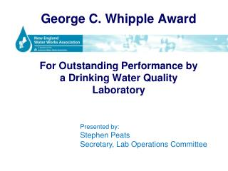 George C. Whipple Award For Outstanding Performance by a Drinking Water Quality Laboratory