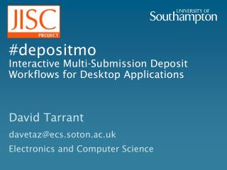 # depositmo Interactive Multi-Submission Deposit Workflows for Desktop Applications