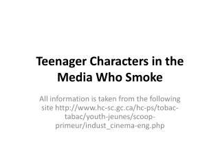 Teenager Characters in the Media Who Smoke