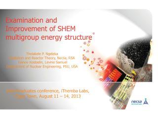 Examination and Improvement of SHEM  multigroup energy structure