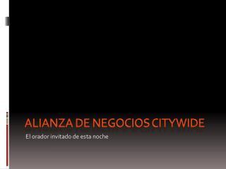 Alianza de negocios  citywide