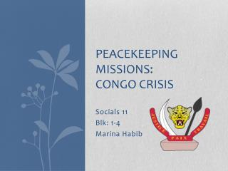 Peacekeeping missions:  Congo Crisis