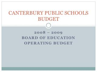 CANTERBURY PUBLIC SCHOOLS BUDGET