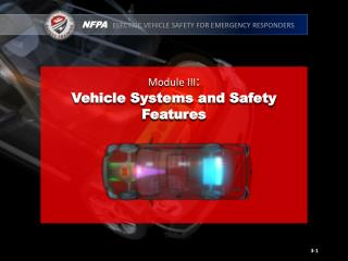 Module III : Vehicle Systems and Safety Features