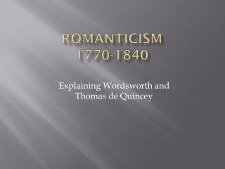 Romanticism 1770-1840