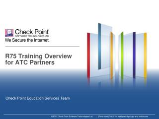 R75 Training Overview for ATC Partners
