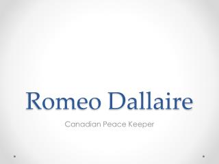 Romeo  Dallaire