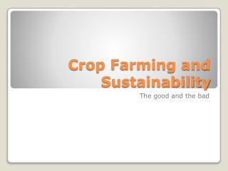 Crop Farming and Sustainability