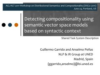 Detecting compositionality using semantic vector space models based on syntactic context