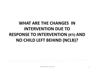 No Child Left Behind (NCLB) &  Response to Intervention (RtI)