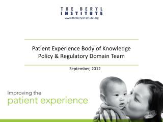 Patient Experience Body of Knowledge Policy & Regulatory Domain Team