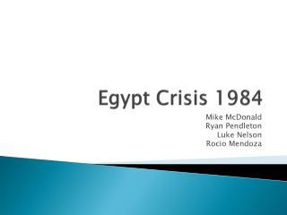 Egypt  Crisis  1984