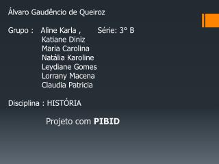Projeto com  PIBID