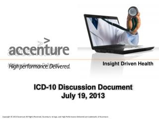 ICD-10 Discussion Document July 19 , 2013