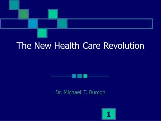 The New Health Care Revolution