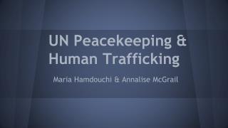 UN Peacekeeping & Human Trafficking