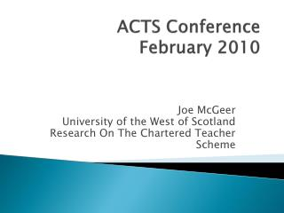 ACTS  Conference February 2010