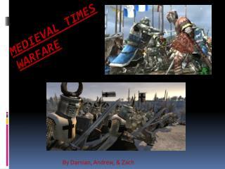 Medieval times WARFARE