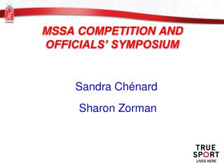 MSSA COMPETITION AND OFFICIALS' SYMPOSIUM