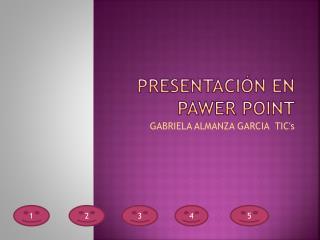 Presentación en pawer point