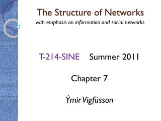 The Structure of Networks