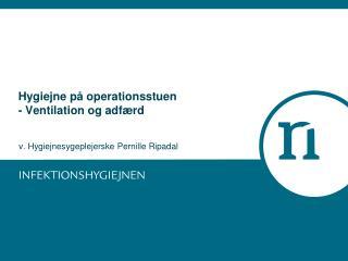 Hygiejne på operationsstuen - Ventilation og adfærd