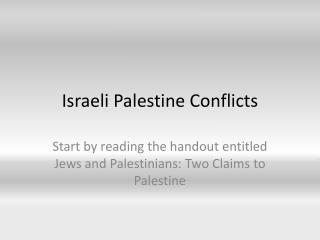 Israeli Palestine Conflicts