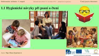 1.1 Hygienické návyky při psaní a čtení