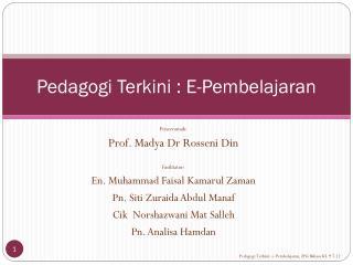 Pedagogi Terkini : E-Pembelajaran