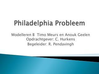 Philadelphia  Probleem