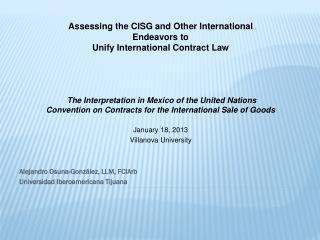 Alejandro Osuna-Gonz�lez, LLM,  FCIArb Universidad Iberoamericana Tijuana