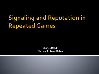 Signaling and Reputation in Repeated Games