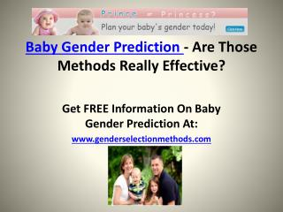 Baby Gender Prediction ??? Are Those Methods Really Effective?