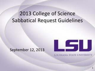 2013 College of Science Sabbatical Request Guidelines