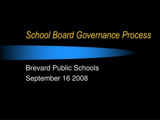 School Board Governance Process
