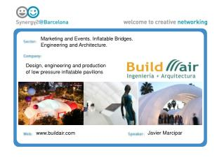 Marketing and Events. Inflatable Bridges.  Engineering and Architecture.