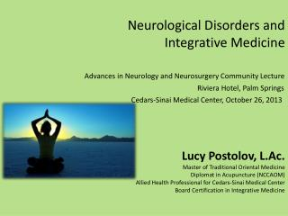 Neurological Disorders and Integrative Medicine