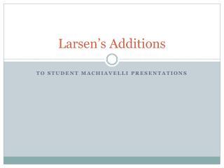 Larsen's Additions