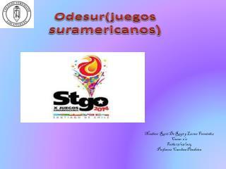 O desur (juegos suramericanos)