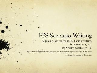 FPS Scenario Writing