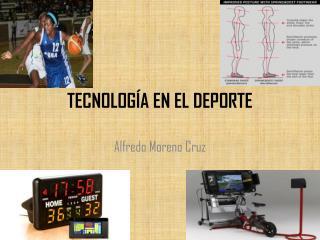 TECNOLOGÍA EN EL DEPORTE